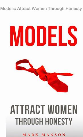 Книга По Саморазвитию Models Attract Women Through Honesty